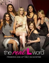 The Real L Word (1ª Temporada) - Poster / Capa / Cartaz - Oficial 1