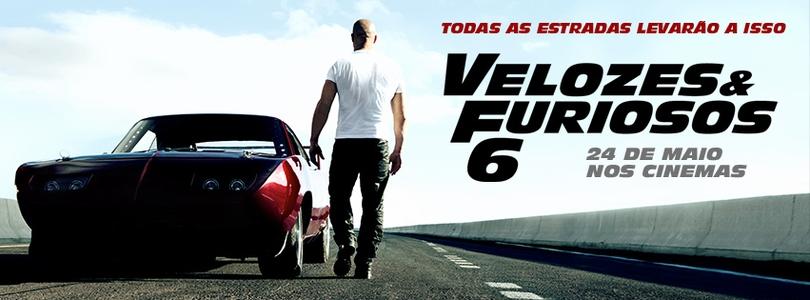 FILMES E GAMES - E tudo sobre a cultura POP | Crítica - Velozes & Furiosos 6 (Fast & Furious 6)