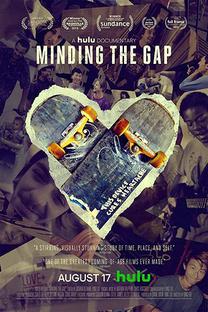 Minding the Gap - Poster / Capa / Cartaz - Oficial 1