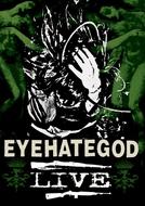 Eyehategod - Live (Eyehategod - Live)
