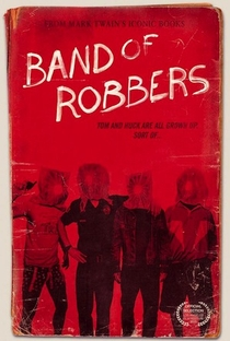 Band of Robbers - Poster / Capa / Cartaz - Oficial 2