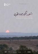 Um sentimento maior que o amor (Shu'our akbar min el hob)