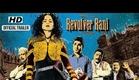 Revolver Rani - Official Trailer | Kangana Ranaut, Vir Das
