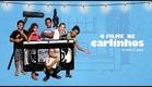 O filme de Carlinhos - Trailer