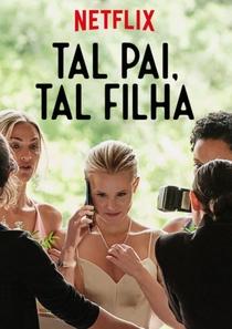 Tal Pai, Tal Filha - Poster / Capa / Cartaz - Oficial 5