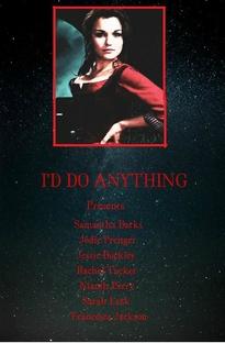I'd Do Anything - Poster / Capa / Cartaz - Oficial 4
