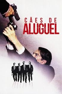 Cães de Aluguel - Poster / Capa / Cartaz - Oficial 20