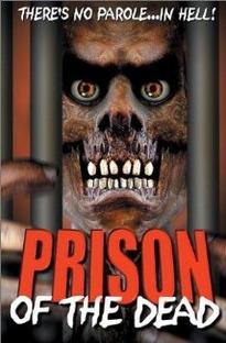Prison of the Dead - Poster / Capa / Cartaz - Oficial 1