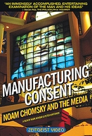 Manufacturing Consent: Noam Chomsky and the Media (Manufacturing Consent: Noam Chomsky and the Media)
