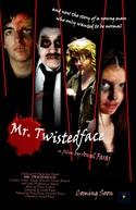Mr. Twistedface (Mr. Twistedface)