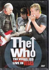 The Who - The Vegas Job Live in Vegas - Poster / Capa / Cartaz - Oficial 1