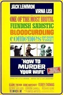 Como Matar Sua Esposa - Poster / Capa / Cartaz - Oficial 6