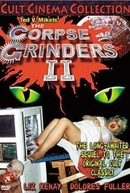 The Corpse Grinders 2 (The Corpse Grinders 2)