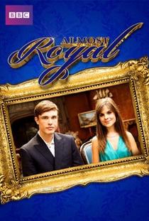 Almost Royal (2ª Temporada) - Poster / Capa / Cartaz - Oficial 1