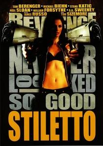 Stiletto - A Vingança Nunca Foi Tão Doce - Poster / Capa / Cartaz - Oficial 1