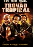 Trovão Tropical (Tropic Thunder)