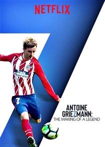 Antoine Griezmann - Nasce uma Lenda - Poster / Capa / Cartaz - Oficial 1