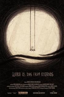 Quando os Dias Eram Eternos - Poster / Capa / Cartaz - Oficial 1