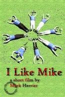 I Like Mike (I Like Mike)