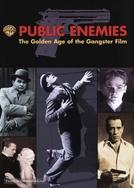 Inimigos Públicos: A Era de Ouro do Filme Gangster (Public Enemies: The Golden Age of the Gangster Film)