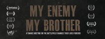 My Enemy, My Brother - Poster / Capa / Cartaz - Oficial 2