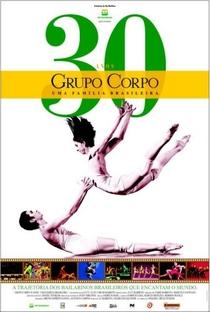 Grupo Corpo, 30 anos – uma família brasileira - Poster / Capa / Cartaz - Oficial 2