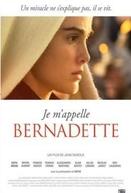 O Milagre de Lourdes (Je m'appelle Bernadette)