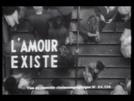 O Amor Existe (L'Amour Existe)