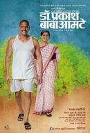 Dr. Prakash Baba Amte: The Real Hero  (Dr. Prakash Baba Amte: The Real Hero )