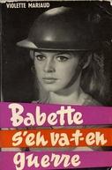 Babette Vai à Guerra (BABETTE S'EN VA-T-EN GUERRE)
