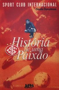 Sport Club Internacional: História de Uma Paixão - Poster / Capa / Cartaz - Oficial 1