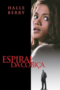 Espiral da Cobiça - Poster / Capa / Cartaz - Oficial 4