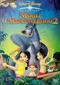 Mogli - O Menino Lobo 2 - Poster / Capa / Cartaz - Oficial 1