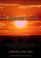 Nowhere Else (Nowhere Else)