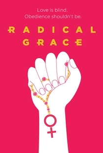 Radical Grace - Poster / Capa / Cartaz - Oficial 1