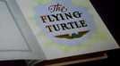 The Flying Turtle (The Flying Turtle)