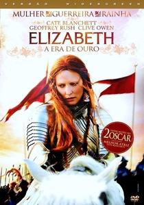 Elizabeth - A Era de Ouro - Poster / Capa / Cartaz - Oficial 5