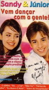 Sandy & Junior - Vem Dançar Com A Gente! - Poster / Capa / Cartaz - Oficial 1