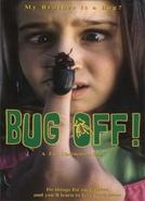 Bug Off! (Bug Off!)