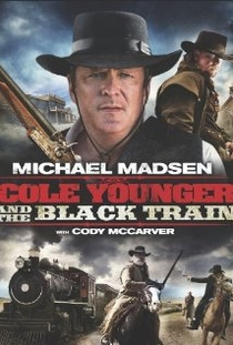 Cole Younger & The Black Train - Poster / Capa / Cartaz - Oficial 1