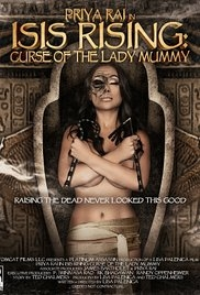 Isis Rising: Curse of the Lady Mummy - Poster / Capa / Cartaz - Oficial 1