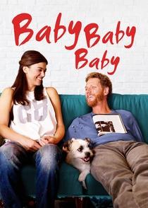 Baby, Baby, Baby - Poster / Capa / Cartaz - Oficial 2
