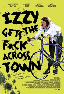 Izzy Gets the F*ck Across Town - Poster / Capa / Cartaz - Oficial 1