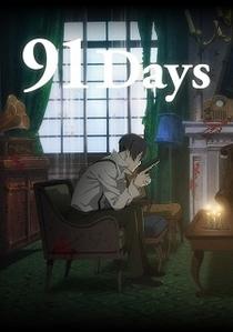 91 Days - Poster / Capa / Cartaz - Oficial 1