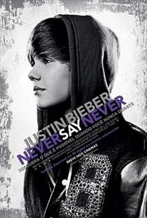 Justin Bieber: Never Say Never - Poster / Capa / Cartaz - Oficial 3