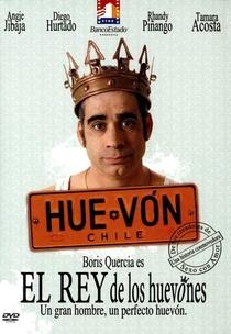 El Rey de lo Huevones - Poster / Capa / Cartaz - Oficial 1