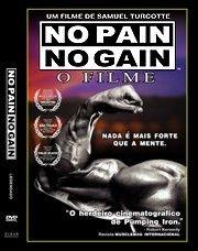 No Pain No Gain - O Filme - Poster / Capa / Cartaz - Oficial 1