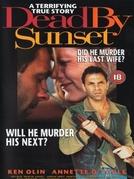 Morte ao Anoitecer (Dead by Sunset)