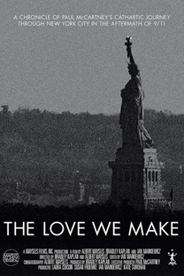 The Love We Make - Poster / Capa / Cartaz - Oficial 1