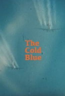 The Cold Blue (The Cold Blue)
